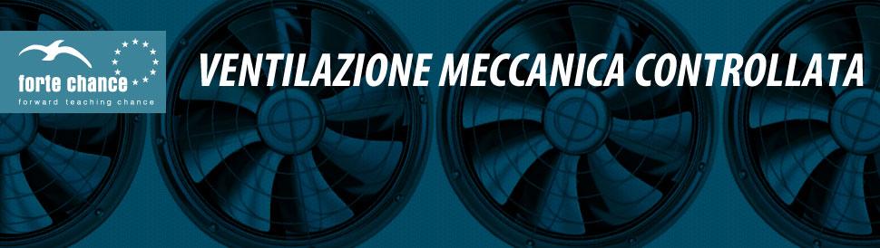 Corso ventilazione meccanica controllata a torino for Ventilazione meccanica